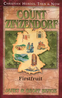 C.H. Count Zinzendorf: Firstfruit