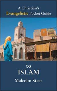 Christians Evangelistic Pocket Guide to Islam