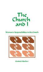 Church and I Womans Responsibilities in the Church, The