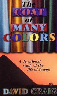 Coat of Many Colors (Devotional Study of Joseph)