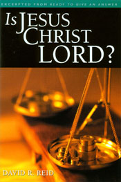 Is Jesus Christ Lord? (booklet)  ECS