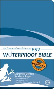 ESV Waterproof Bible New Testament Psalms & Proverbs