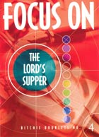 Focus on the Lords Supper #4