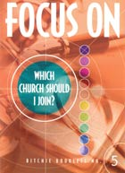 Focus on Which Church Should I Join #5