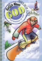 Gotta Have God Vol 2: Devotions for Boys Ages 10-12