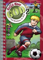 Gotta Have God Vol 2: Devotions for Boys Ages 6-9