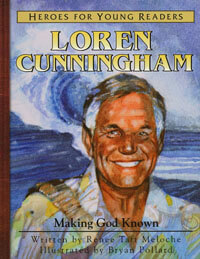 HFYR Loren Cunningham: Making God Known