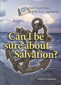Honest Questions Can I Be Sure About Salvation?