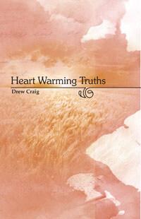 Heart Warming Truths: Meditations