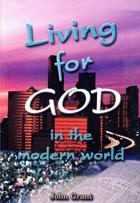 Living for God in the Modern World