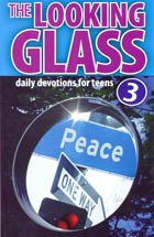 Looking Glass Volume 3 (Devotions for Teens)