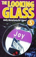 Looking Glass Volume 5 (Devotions for Teens)