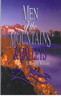 Men of the Mountains & Valleys