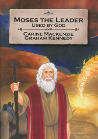 Moses The Leader Used By God (Bible Alive)