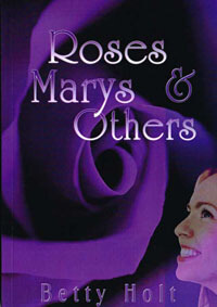 Roses Marys and Others
