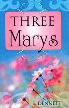 Three Marys (Seen in the Gospels)