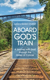 Aboard Gods Train (Journey With God with Breast Cancer)