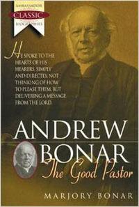 Andrew Bonar: The Good Pastor