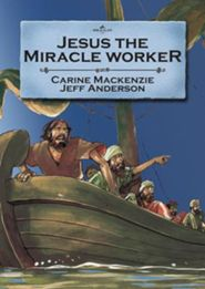 Jesus the Miracle Worker (Bible Wise Series)