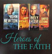 Heroes of the Faith Series