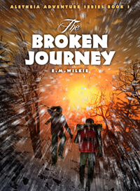 Broken Journey (Aletheia Adventure Book 3) - Childrens