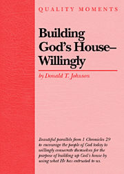 Building Gods House Willingly