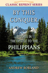 By This Conquer (Philippians) CLASSIC SERIES