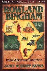 C.H. Rowland Bingham Into Africas Interior