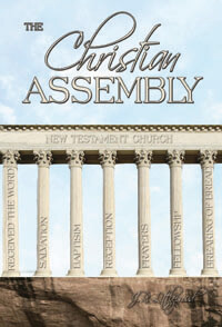Christian Assembly, The (New Testament Principles)