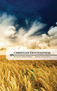 Christian Devotedness (Revised & Updated Edition)