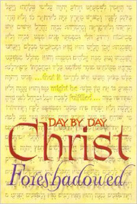 Day by Day: Christ Foreshadowed
