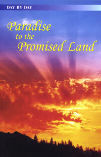 Day by Day: Paradise to the Promised Land (Penteteuch)