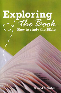 Exploring The Book How To Study The Bible