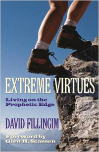 Extreme Virtues: Living on the Prophetic Edge