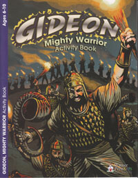 Gideon Mighty Warrior Activity Bk Ages 6-10