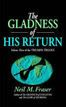 Gladness of His Return, The (Volume 3)