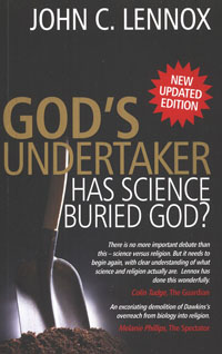 Gods Undertaker Has Science Buried God? NEW UPDATED EDITION