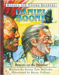 HFYR Daniel Boone Bravery on the Frontier