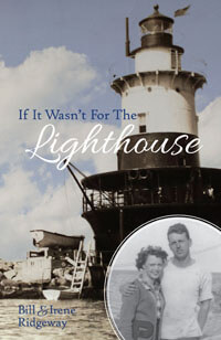If It Wasnt For The Lighthouse (Biography Ridgeway)
