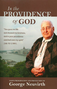In the Providence of God: George Neuvirth PB
