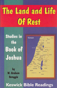 Land and Life of Rest, The (Joshua)