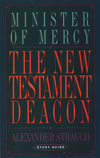 New Testament Deacon Study Guide, The