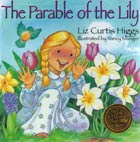 Parable of the Lily, The*