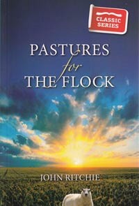 Pastures For The Flock CLASSIC SERIES