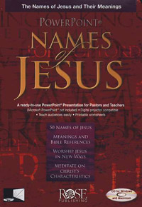 PowerPoint: Names of Jesus, The