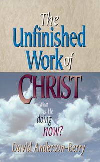 Unfinished Work of Christ, The