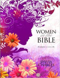 Women in the Bible: Examples to Live by