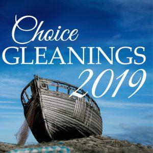 Choice Gleanings 2019