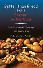 Better than Bread Book 3 New Testament