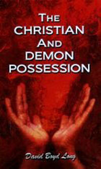 Christian and Demon Possession, The